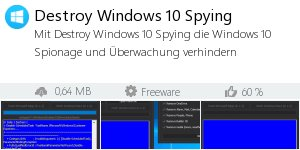 DestroyWindowsSpying - Windows 10 abhörsicher machen