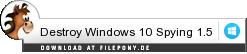 Download Destroy Windows 10 Spying bei Filepony.de